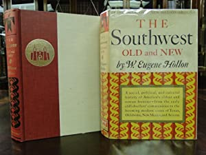 THE SOUTHWEST: Old and New: Hollon, W. Eugene
