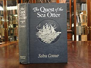 QUEST OF THE SEA OTTER, THE - Signed: Conner, Sabra