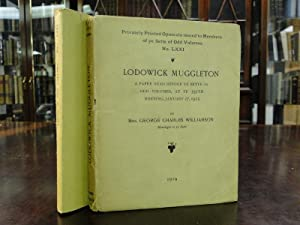 LODOWICK MUGGLETON, A Paper Read Before Ye Sette of Odd Volumes, at Ye 337th Meeting, January 27,...