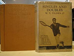 SINGLES AND DOUBLES: Tilden, William T.