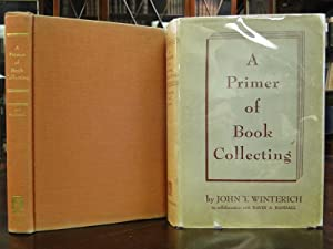 A PRIMER OF BOOK-COLLECTING