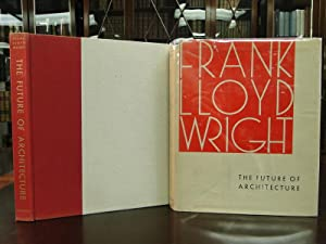 FRANK LLOYD WRIGHT The Future of Architecture