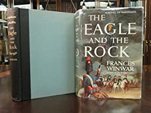 THE EAGLE AND THE ROCK: Winwar, Frances