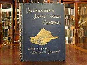 AN UNSENTIMENTAL JOURNEY THROUGH CORNWALL: Miss Dinah Maria Mullock or, Mrs Craik) Author of