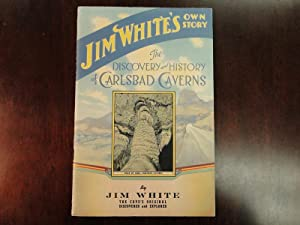 Jim White's Own Story, THE DISCOVERY AND: White, Jim