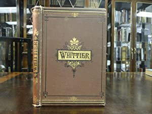 THE COMPLETE POETICAL WORKS OF JOHN GREENLEAF WHITTIER: Whittier, John G.