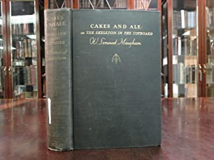 CAKES AND ALE: Or, the Skeleton in the Cupboard: Maugham, W. Somerset