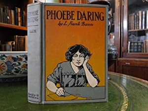 PHOEBE DARING a Story for Young Folk: Baum, L. Frank