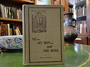 ME- MY BOY- AND THE BASS: Sylvester, Richard