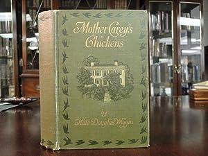 MOTHER CAREY'S CHICKENS: Wiggin, Kate Douglas