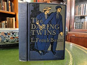 THE DARING TWINS a Story for Young Folk - First Edition: Baum, L. Frank