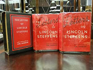 THE LETTERS OF LINCOLN STEFFENS: Steffens, Lincoln