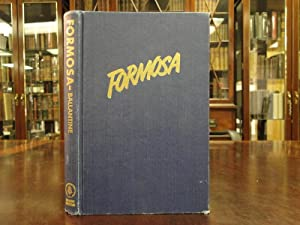 FORMOSA A Problem for United States Foreign: Ballantine, Joseph W.