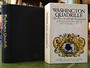 WASHINGTON QUADRILLE the Dance Beside the Documents: Daniels, Jonathan