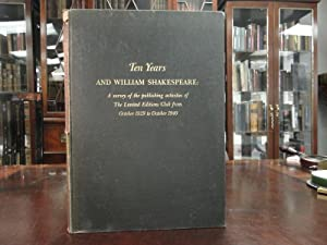 TEN YEARS AND WILLIAM SHAKESPEARE