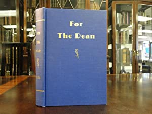 FOR THE DEAN Essays in Anthropology in Honor of Byron Cummings on His Eighty-Ninth Birthday, Sept...
