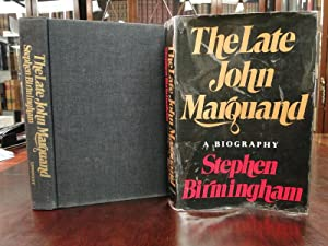 LATE JOHN MARQUAND - A Biography