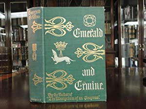 EMERALD AND ERMINE a Tale of the Argoat: Cunliff-Owen, Marguerite