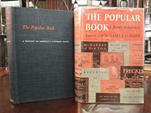 THE POPULAR BOOK, A History of American's Literary Taste - First Edition