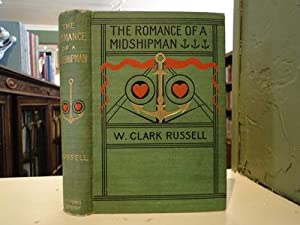 ROMANCE OF A MIDSHIPMAN, THE: Russell, W. Clark