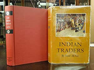 THE INDIAN TRADERS - First Edition: McNitt, Frank
