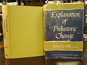 EXPLANATION OF PREHISTORIC CHANGE: Hill, James N. (editor)