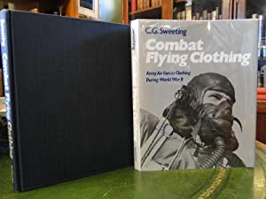 COMBAT FLYING CLOTHING Army Air Forces Clothing During World War II - Signed