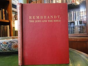 REMBRANDT, THE JEWS AND THE BIBLE: Landsberger, Franz