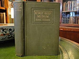 ROAST BEEF MEDIUM, the Business Adventures of Emma McChesney: Ferber, Edna