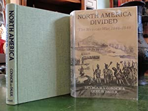 NORTH AMERICA DIVIDED The Mexican War 1846-1848
