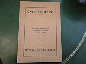 NATURAL HEALTH - A Periodical Devoted to the Promotion of Health By Natural Methods: Arr, Michael, ...