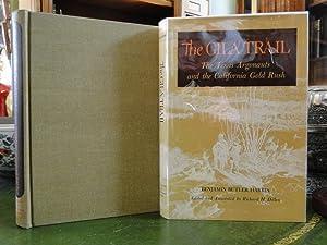 THE GILA TRAIL, the Texas Argonauts and the California Gold Rush: Harris, Benjamin Butler