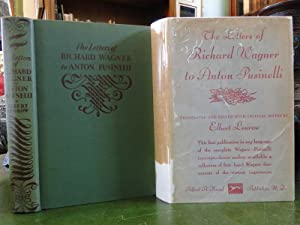 THE LETTERS OF RICHARD WAGNER TO ANTON PUSINELLI: Wagner, Richard