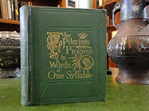 THE PILGRIM'S PROGRESS IN WORDS OF ONE SYLLABLE: Godolphin, Mary