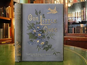 OUR LITTLE ONES Illustrated Stories and Poems for Little People: Editor