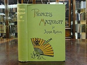 THE PRINCESS MAZAROFF: Hatton, Joseph