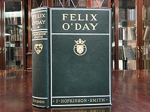 FELIX O'DAY: Smith, F. Hopkinson