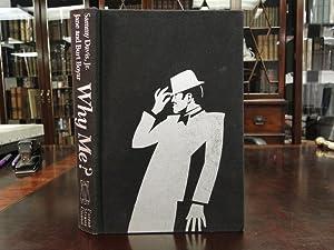 WHY ME? The Sammy Davis, Jr. Story: Davis, Sammy, Jr. And Jane and Burt Boyer