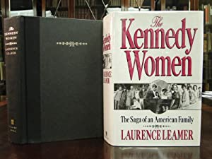 THE KENNEDY WOMEN, the Saga of an American Family: Leamer, Laurence