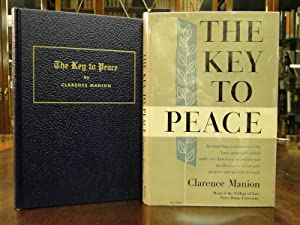THE KEY TO PEACE: Manion, Clarence