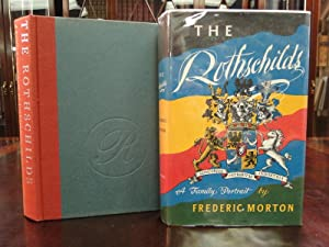 THE ROTHSCHILDS a Family Portrait: Morton, Frederic