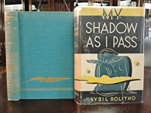 MY SHADOW AS I PASS: Bolitho, Sybil