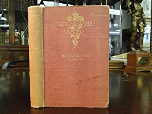 ROSE O' THE RIVER: Wiggin, Kate Douglas