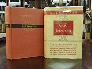 GOOD INTENTIONS: Nash, Ogden