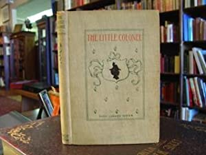 LITTLE COLONEL: Johnston, Annie Fellows