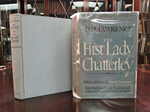 THE FIRST LADY CHATTERLEY: Lawrence, D.H.