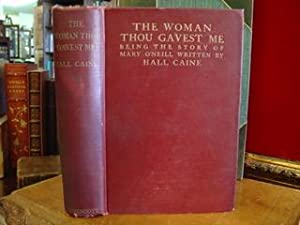 WOMAN THOU GAVEST ME,THE: Caine, Hall