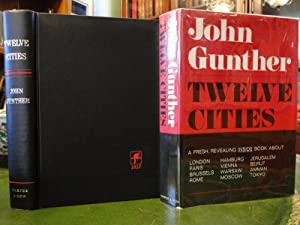 TWELVE CITIES: Gunther, John