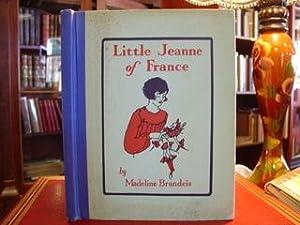 LITTLE JEANNE OF FRANCE: Brandeis, Madeline