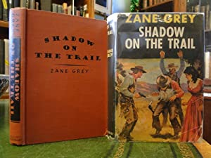 SHADOW ON THE TRAIL: Grey, Zane
